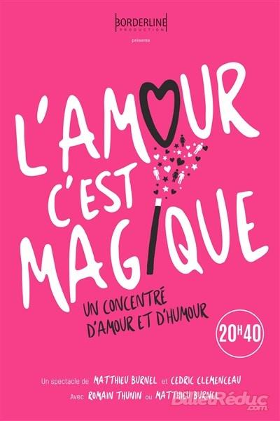 L'amour est magique #MauvaisPlan